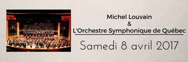 Michel Louvain&L'Orchestre Symphonique de Québec