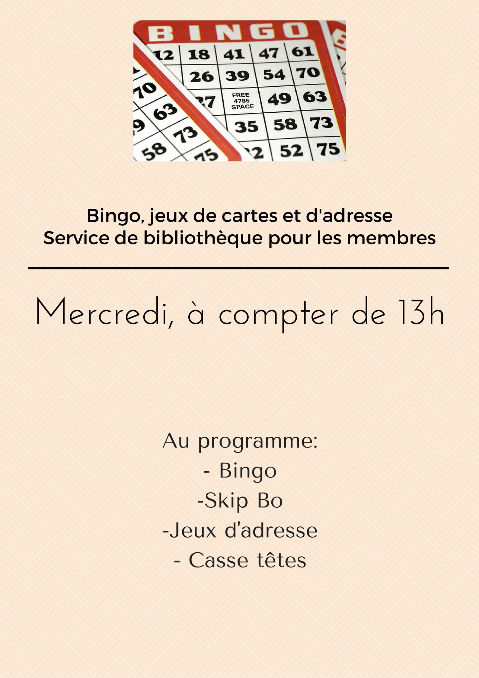 Bingo, jeux de cartes et d'adresseService de bibliothèque pour les membres